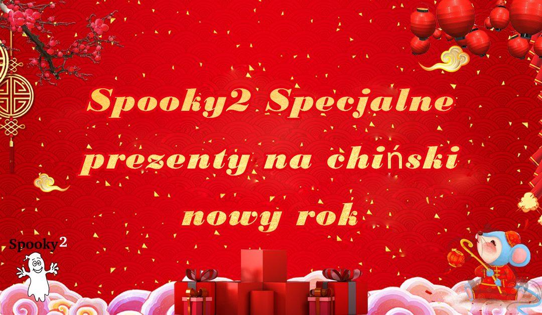 Spooky2 Specjalne prezenty na chiński nowy rok