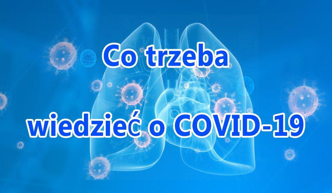 Co trzeba wiedzieć o COVID-19